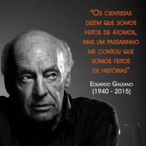 Eduardo Galeano 1940-2015 fotos L&PM Editores